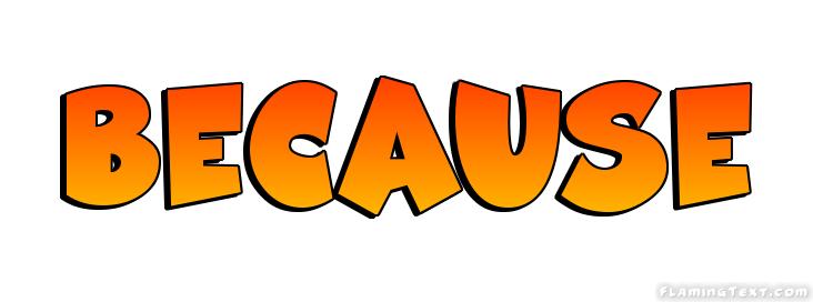Because Logo Free Logo Design Tool From Flaming Text